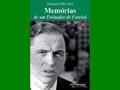 Ex-treinador Manuel Oliveira lançou livro de memórias