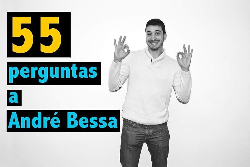 55 Perguntas a André Bessa