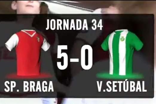 Resumo Sp. Braga 5-0 V. Setúbal