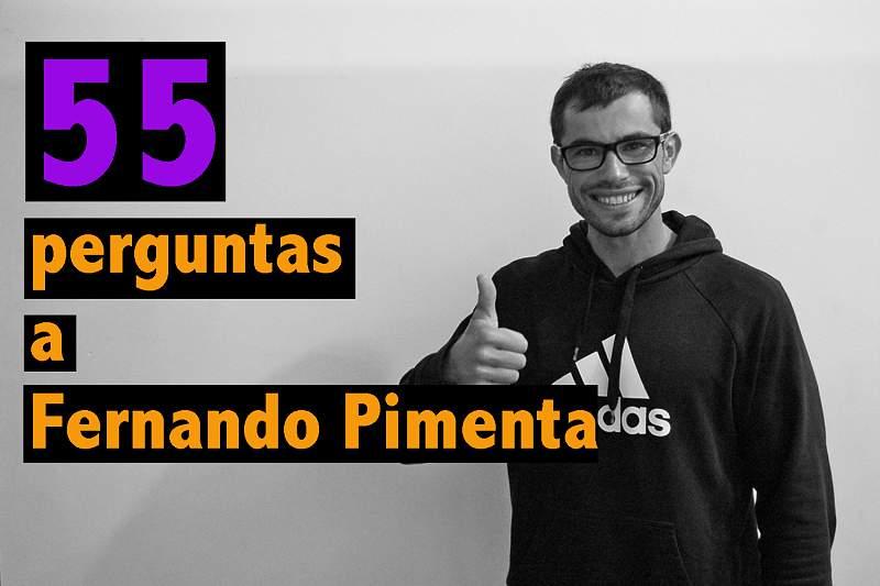 55 Perguntas a Fernando Pimenta