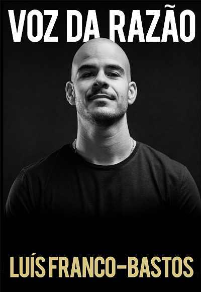 Luís Franco-Bastos I Voz Da Razão