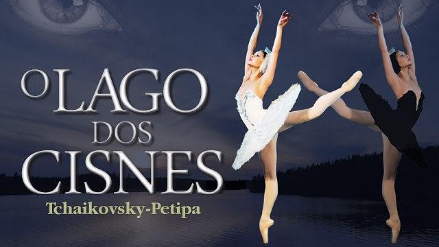 O LAGO DOS CISNES - BALLET NACIONAL DE MOSCOVO