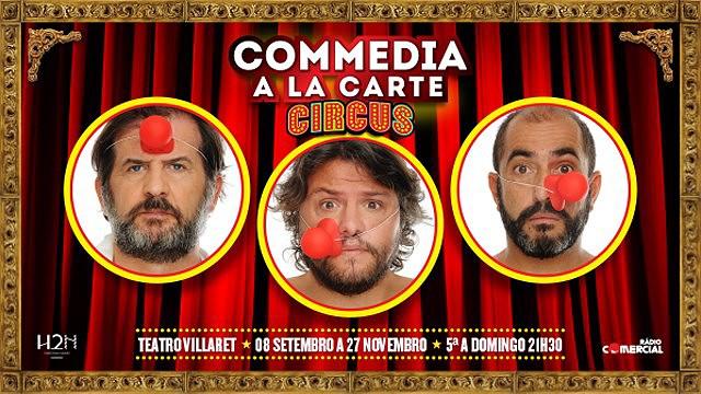 COMMEDIA A LA CARTE | CIRCUS