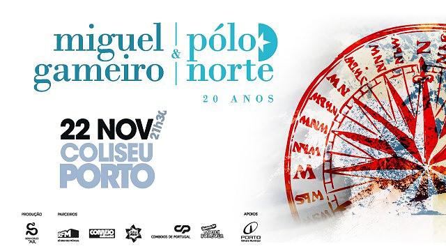 MIGUEL GAMEIRO & PÓLO NORTE - 20 ANOS