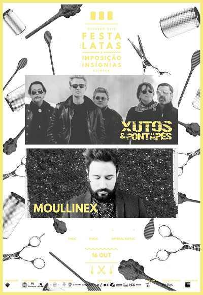 Festa Das Latas I Xutos E Pontapés + Moullinex