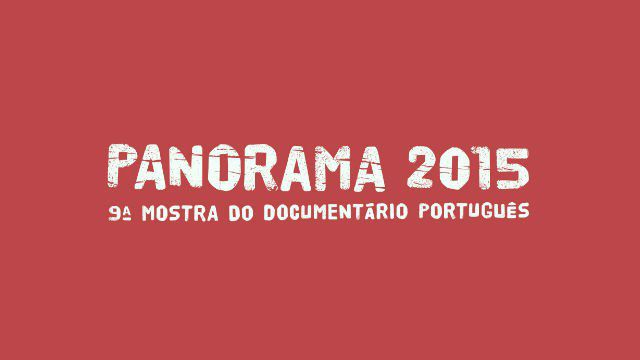 PANORAMA - MOSTRA DO DOCUMENTÁRIO PORTUGUÊS