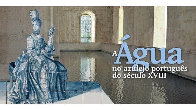 A ÁGUA NO AZULEJO PORTUGUÊS DO SÉC. XVIII