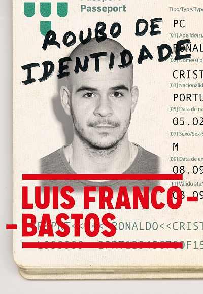 Roubo De Identidade - Luis Franco Bastos