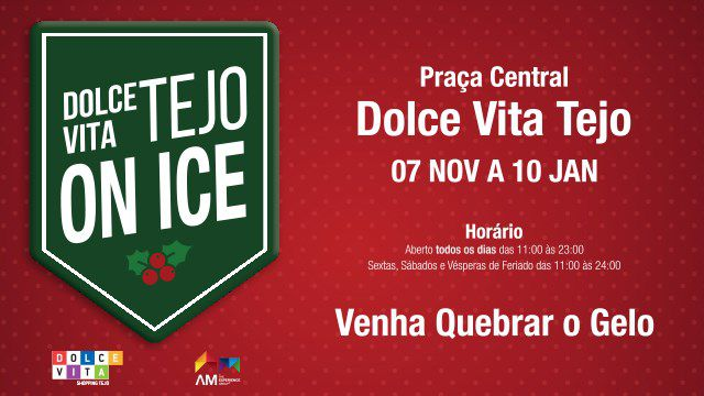 PISTA DE GELO - DOLCE VITA TEJO ON ICE