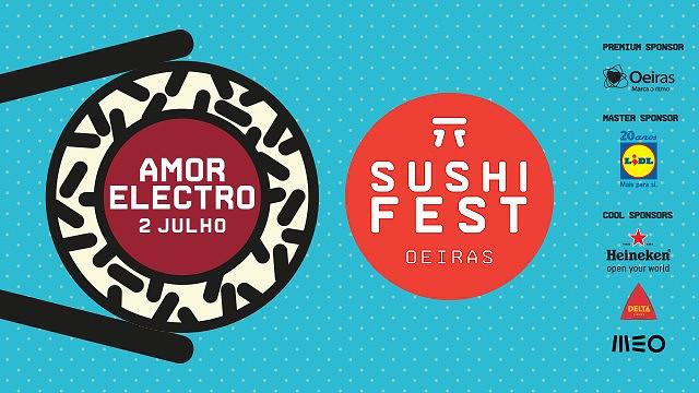 SUSHI FEST OEIRAS 2015 | AMOR ELECTRO