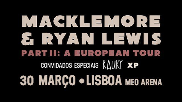MACKLEMORE & RYAN LEWIS   PART II: A EUROPEAN TOUR