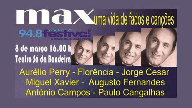 MAX - UMA VIDA DE FADOS E CANÇÕES