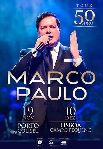 Marco Paulo - Tour 50 Anos