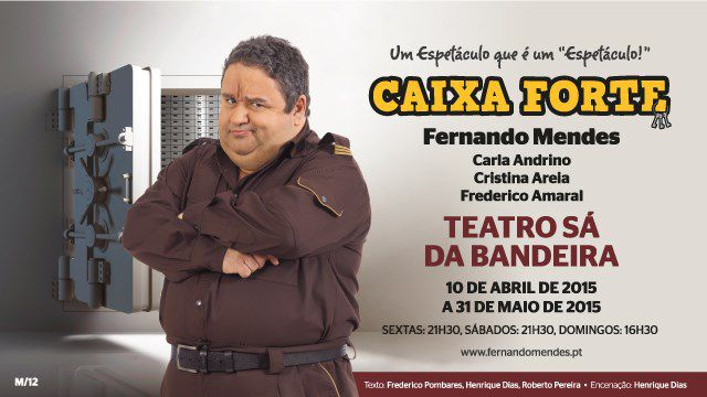 CAIXA FORTE COM FERNANDO MENDES