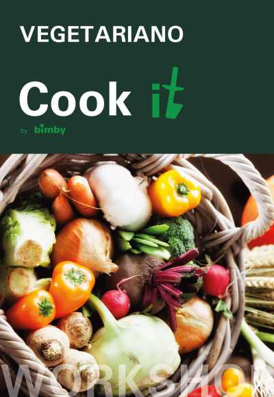 Cook It By Bimby® - Workshop Vegetariano