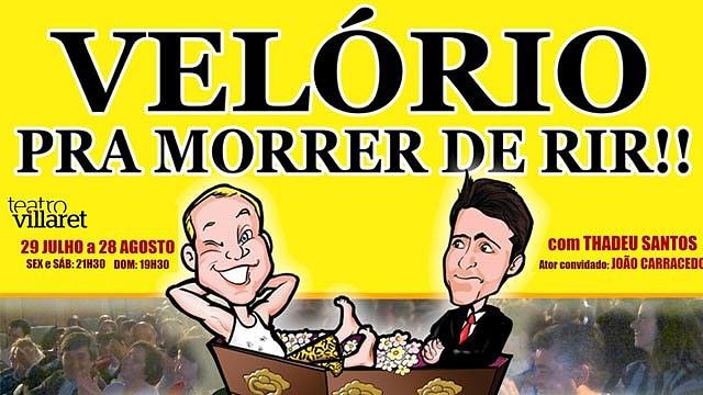 VELÓRIO PRA MORRER DE RIR COM: THADEU SANTOS