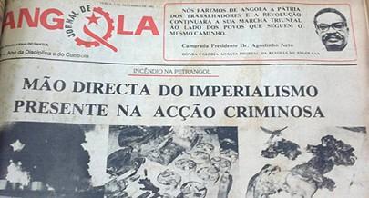 A manchete da edição do Jornal de Angola denunciava que a ''mão directa do imperialismo'' estava presente na acção criminosa
