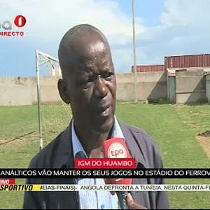 JGM do Huambo- planálticos vão manter os seus jogos no estádio do Ferrovia