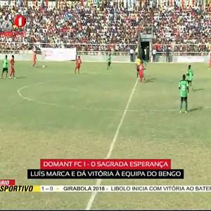 "Girabola 2018 ""Domant FC (1 - 0) Sagrada Esperança"
