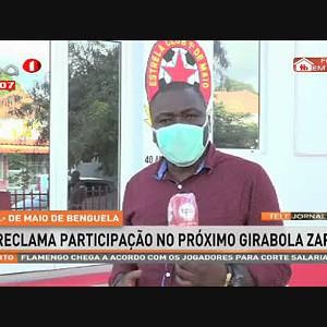 1.º de Maio de Benguela reclama participação no próximo Girabola Zap
