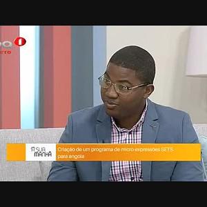 Criação de um programa de micro expressões SETS para Angola
