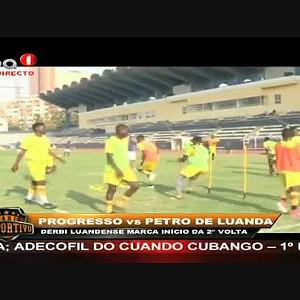 Petro de Luanda mantem liderança do GIRABOLA 2017 vencendo 2-0 Progresso do Sambizanga
