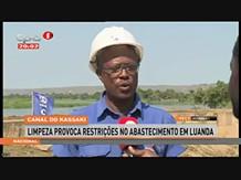 """Canal do Kassaki """"Limpeza provoca restrições no abastacimento de água em Luanda"""""""