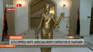 Governo acusa empresa norte-americana Growth Corporation de chantagem