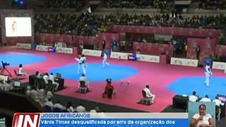 Jogos Africanos: Vânia Timas, atleta do taekwondo, desqualificada por erro da or