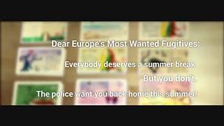 Europol envia postais para apanhar os principais foragidos às autoridades