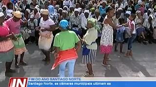 Santiago Norte, as câmaras municipais  ultimam as actividades para a passagem de