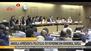 Confere?ncia Mundial da Sau?de - Angola apresenta poli?ticas do Governo em Geneb