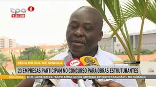 Seca no Sul de Angola - 23 Empresas participam no Concurso para obras estruturan
