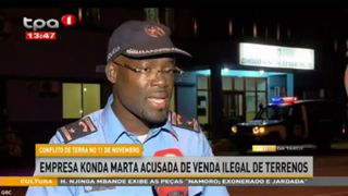 Empresa Konda Marta acusada de venda  ilegal de terrenos