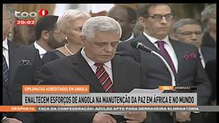 Diplomatas acreditados em Angola enaltecem esforc?os de Angola
