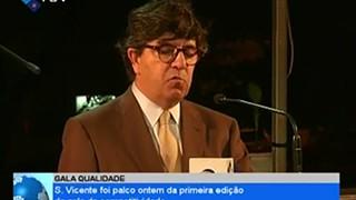 Gala Qualidade: São Vicente foi palco ontem da primeira edição da gala da compet