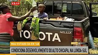 Mau estado da EN 168 condiciona desenvimento do Alto Chicapa, na Lunda-Sul