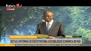 Vice-Presidente da Repu?blica destaca reformas do executivo para a estabilidade