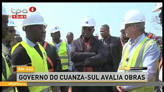 E- 240 - Governo do Cuanza-Sul avalia Obras