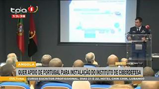 Angola quer apoio de Portugal para instalac?a?o do Instituto de Ciberdefesa