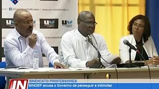 SINDEP acusa o Governo de perseguir e intimidar professores que não pertencem à