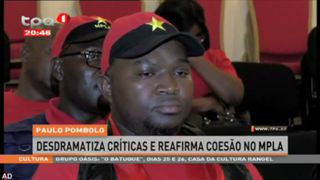 Paulo Pombolo, desdramatiza cri?ticas e reafirma coesa?o no MPLA