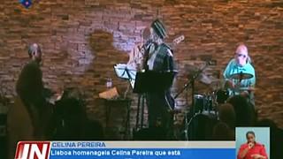 Lisboa homenageia Celina Pereira que está a atravessar momentos difíceis