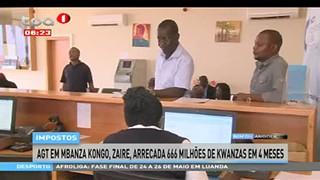 Impostos - AGT em Mbanza Kongo, Zaire, arrecada 666 milho?es de kwanzas em 4 mes