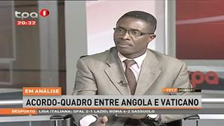 """Em Ana?lise - Acordo-Quadro entre Angola e Vaticano """"Parte 2"""""""