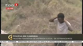 Poli?cia em Cabinda - Frustra tentativa de entrada ilegal de estrangeiros