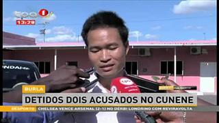Burla- Detidos dois acusados no Cunene
