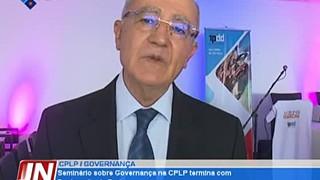 Seminário sobre Governação na CPLP termina com Declaração de Praia