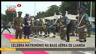 Casa Militar - Celebra Matrimo?nio na base ae?rea de Luanda