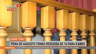 """Caso """"CNC"""" Pena de Augusto Toma?s reduzida de 14 para 8 anos"""